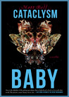 Cataclysm Baby by Matt Bell
