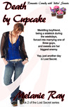 Death by Cupcake (Romantic comedy with 'Killer' Sweets) (Lost Secret)