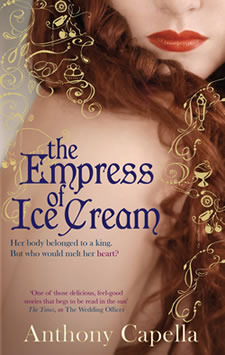 The Empress Of Ice Cream by Anthony Capella