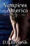 Vampires in America: The Vignettes, Volume 1 (Vampires in America, #5.1)