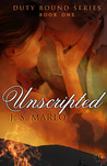 Unscripted (Duty Bound, #1)