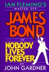 Nobody Lives Forever by John E. Gardner