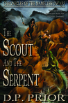 The Scout and the Serpent (Chronicles of the Nameless Dwarf, #3)