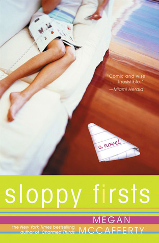 Sloppy Firsts (Jessica Darling, #1)