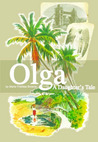 Olga: A Daughter's Tale