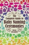 The Complete Guide to Baby Naming Ceremonies