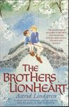 The Brothers Lionheart. Astrid Lindgren