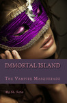 The Vampire Masquerade ( Immortal Island, #2)