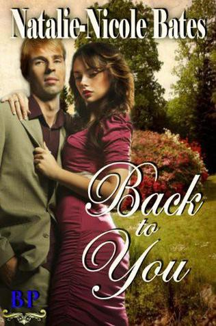 Back to You by Natalie-Nicole Bates