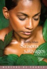 Saisons sauvages by Kettly Mars