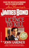 License to Kill by John E. Gardner