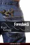 Foreshock by Kari Gregg