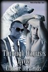 Through Dagus's Eyes (Wolves of Stone Ridge, #7)