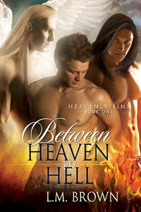 Between Heaven & Hell (Heavenly Sins, #1)