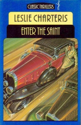 Enter The Saint by Leslie Charteris