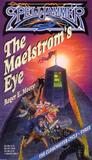 The Maelstrom's Eye (Spelljammer: The Cloakmaster Cycle, #3)