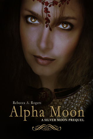 Alpha Moon by Rebecca A. Rogers