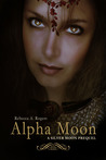 Alpha Moon (Silver Moon, #0.5)