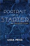 Portrait of a Starter: An Unhidden Story (Starters and Enders, #0.5)