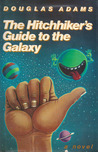 The Hitchhiker's Guide to the Galaxy  (Hitchhiker's Guide to the Galaxy, #1)