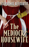 The Mediocre Housewife