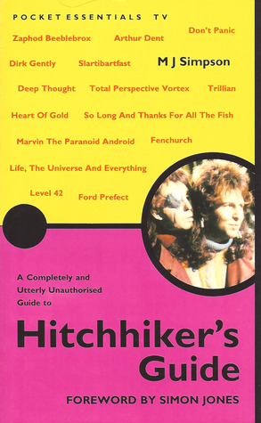 A Completely and Utterly Unauthorized Guide to Hitchhiker's Guide