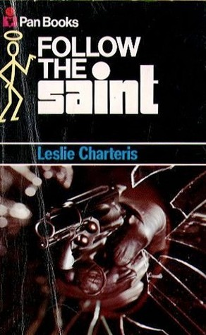 Follow the Saint (Simon Templar 'The Saint' #20) - Leslie Charteris