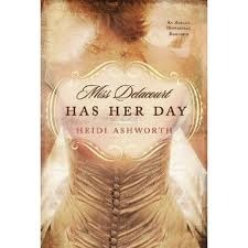 Miss Delacourt Has Her Day by Heidi Ashworth