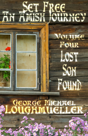 Lost Son Found (Set Free: An Amish Journey, #4)