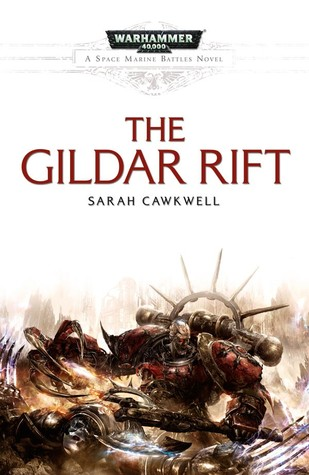 The Gildar Rift by Sarah Cawkwell