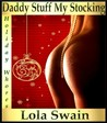 Daddy Stuff My Stocking (Holiday Whores)