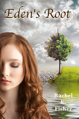 Eden's Root by Rachel Fisher