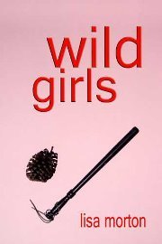 Wild Girls by Lisa Morton