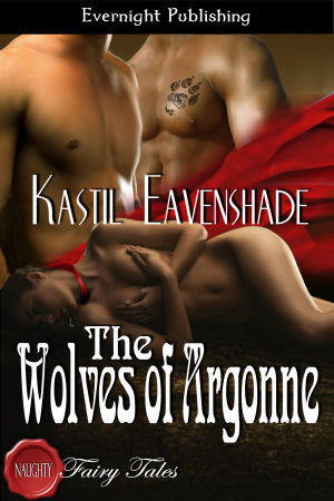 The Wolves of Argonne by Kastil Eavenshade