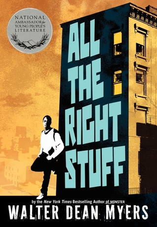 Read online All the Right Stuff by Walter Dean Myers PDF
