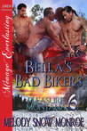 Bella's Bad Bikers  (Pleasure, Montana, #6)