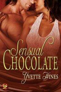 Sensual Chocolate by Yvette Hines