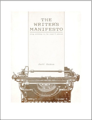 The Writer's Manifesto by Jeff Goins
