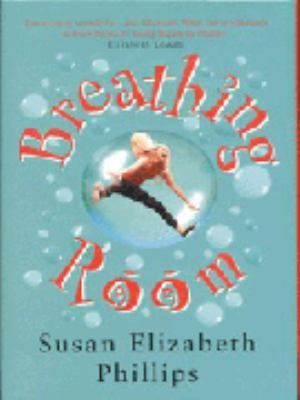 Breathing Room by Susan Elizabeth Phillips