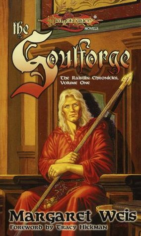 The Soulforge by Margaret Weis