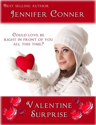 Valentine Surprise by Jennifer Conner