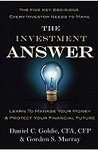 The Investment Answer: Learn to Manage Your Money &amp; Protect Your Financial Future