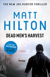 Dead Men's Harvest (Joe Hunter, #6)