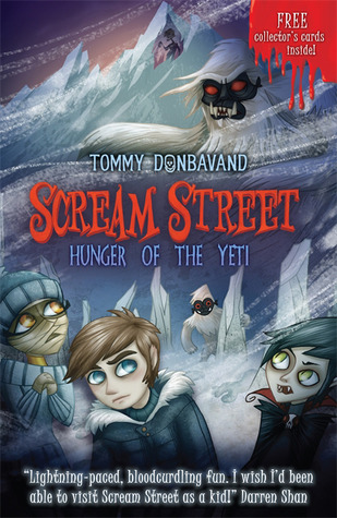 Hunger of the Yeti (Scream Street, #11)