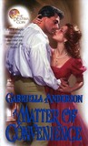 A Matter of Convenience by Gabriella Anderson