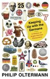 Keeping Up with the Germans: A History of Anglo-German Encounters