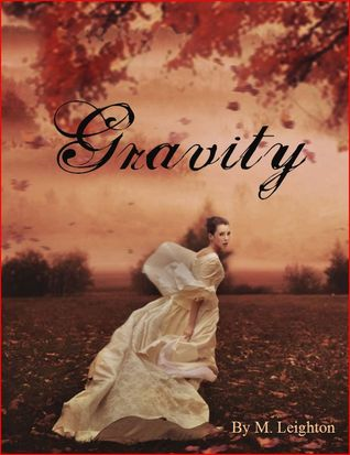 Gravity by M. Leighton