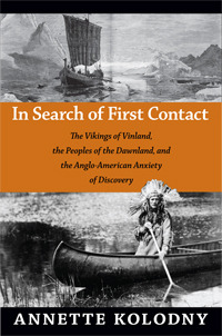 In Search of First Contact by Annette Kolodny