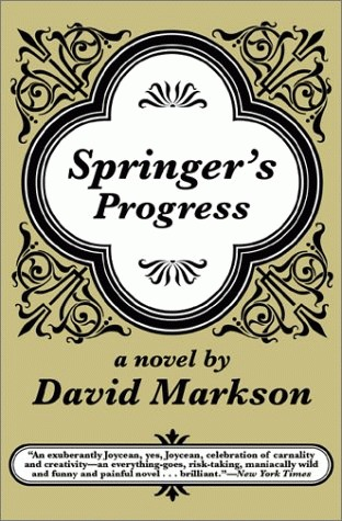 Springer's Progress by David Markson