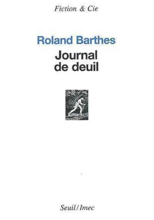 Journal de deuil  by Roland Barthes